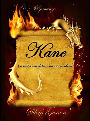 scaricare ebook gratis Kane: La serie completa PDF Epub