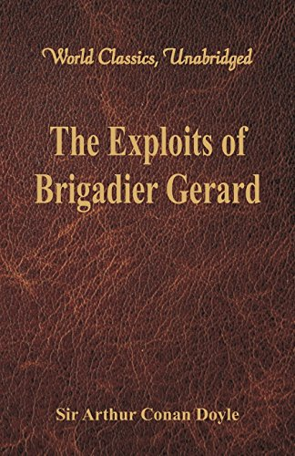 Book cover for The Exploits Of Brigadier Gerard