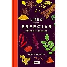 El libro de las especias : del anís al zumaque