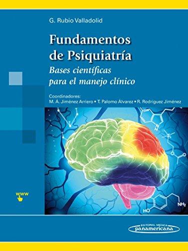 Descargar Libro Fundamentos de Psiquiatría. Bases científicas para el manejo clínico de Gabriel Rubio Valladolid