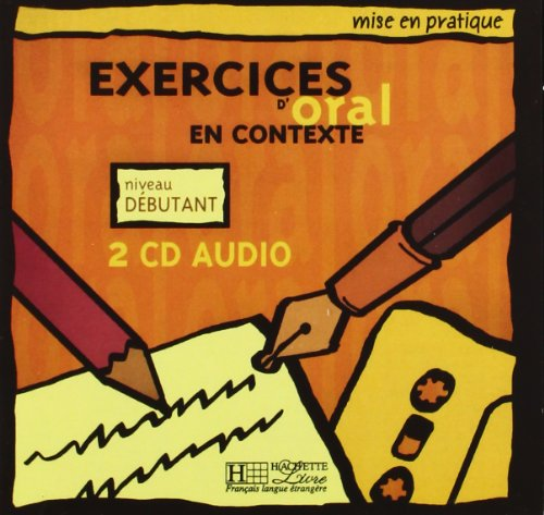 Mise En Pratique Oral - Debutant CD Audio (X2) por Anne Akyuz