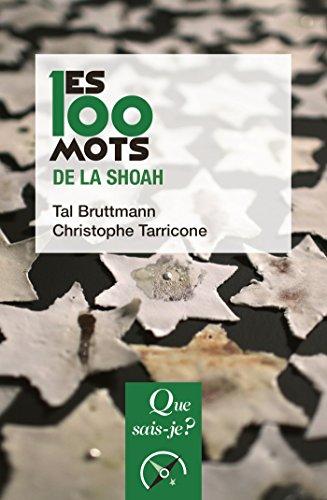 Les 100 mots de la Shoah (Les 100 mots… t. 4031) par Christophe Tarricone