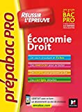 PrepabacPro - Reussir l'épreuve - Economie-Droit - Révision et entraînement