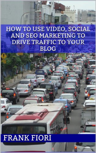 How to use video, social and seo marketing to drive traffic to your blog or business; more traffic equals to making more money online (english edition)