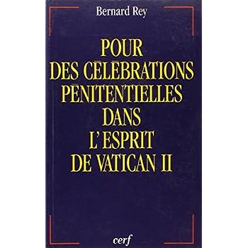 Pour des célébrations pénitentielles dans l'esprit de Vatican II
