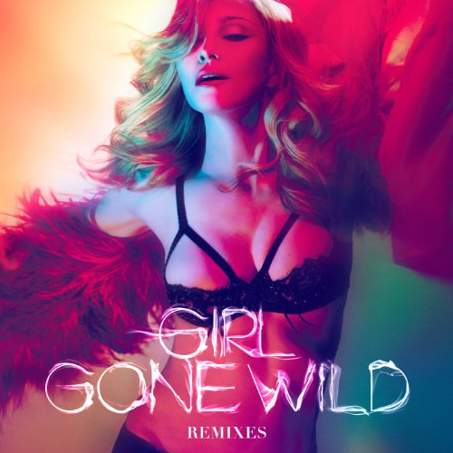 Madonna Vs. Avicii - Girl Gone...