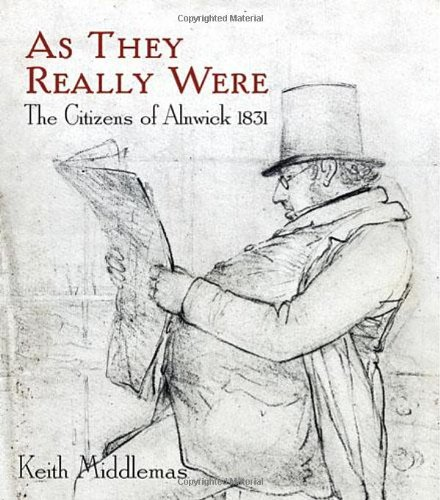 As They Really Were: The Citizens of Alnwick 1831