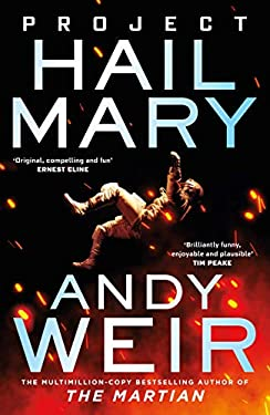 Project Hail Mary: From the bestselling author of The Martian (English Edition)