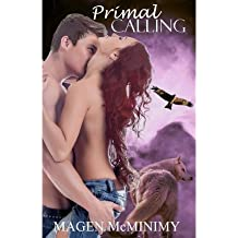 { PRIMAL CALLING: NORTH AMERICAN PACK } By McMinimy, Magen ( Author ) [ Oct - 2013 ] [ Paperback ]