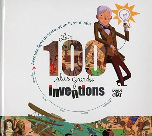Les 100 plus grandes inventions