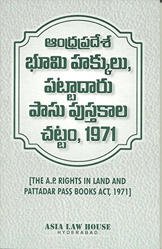 The A.P. Rights in Land and Pattadar Pass Books Act, 1971 (Telugu)