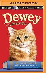 Dewey the Library Cat: A True Story by Vicki Myron (2015-08-25)