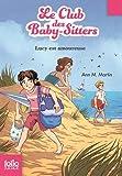 Le Club des Baby-Sitters, 8:Lucy est amoureuse