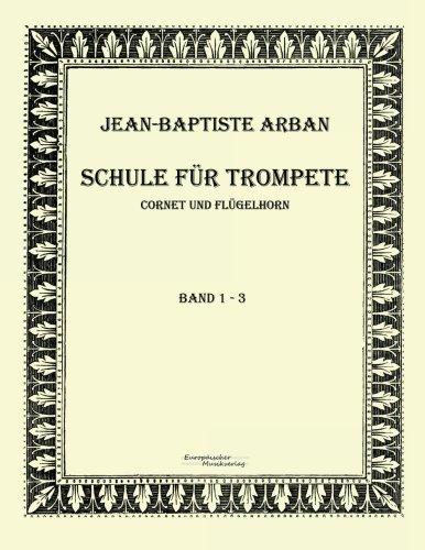 Schule fuer Trompete: Teil 1 - 3