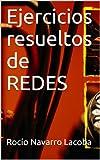 Ejercicios resueltos de REDES (Fichas de informática)