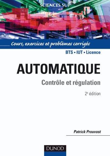 Automatique - Contrle et rgulation - Cours, exercices et problmes corrigs