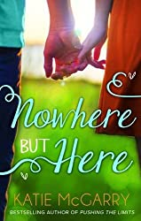 Nowhere But Here (Thunder Road, Book 1) by Katie McGarry (2015-06-04)