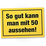 DankeDir! so Gut mit 50 Jahren Aussehen PVC Schild - Geschenk Zum 50. Geburtstag Bester Freund/Freundin, Geschenkidee Geburtstagsgeschenk Zum 50ten Geschenk 50er Geburtstagsparty