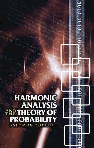 Harmonic Analysis and the Theory of Probability (Dover Books on Mathematics)