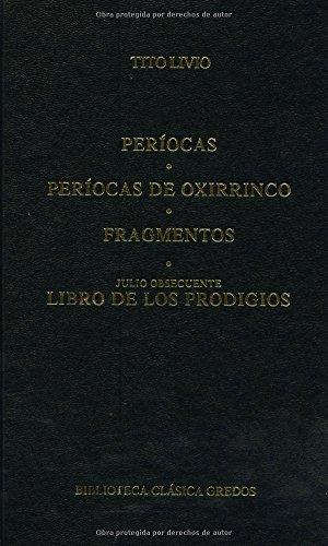 Periocas y fragmentos libro prodigios (B. BÁSICA GREDOS) por Tito Livio