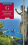 Baedeker Reiseführer Golf von Neapel, Ischia, Capri: mit praktischer Karte EASY ZIP - Peter Amann