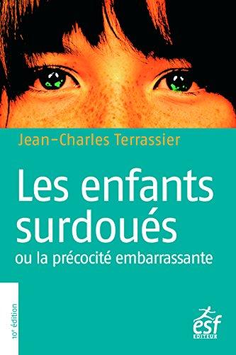 Livre Les Enfants surdoués: Ou la précocité embarrassante pdf ebook