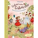 Erdbeerinchen Erdbeerfee. Mein zauberhaftes Anzieh-Spiel-Buch: Mit 40 wieder ablösbaren Glitzer-Stickern. Pappbilderbuch ab 3