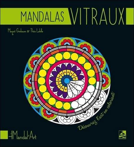 Mandalas vitraux par Margot Grinbaum, Théo Lahille