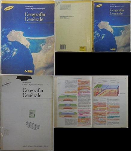 J 8247 LIBRO DI TESTO GEOGRAFIA GENERALE DI IVO NEVIANI e CRISTINA P. FEYLES 2A ED 1998