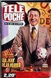 TELE POCHE [No 624] du 25/01/1978 - LES JEUX DE 20 HEURES - MAURICE FAVIERES - JACKY LAMOTHE - BASKET