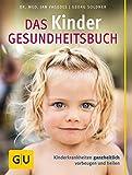 Das Baby-Gesundheitsbuch: Kinderkrankheiten vorbeugen