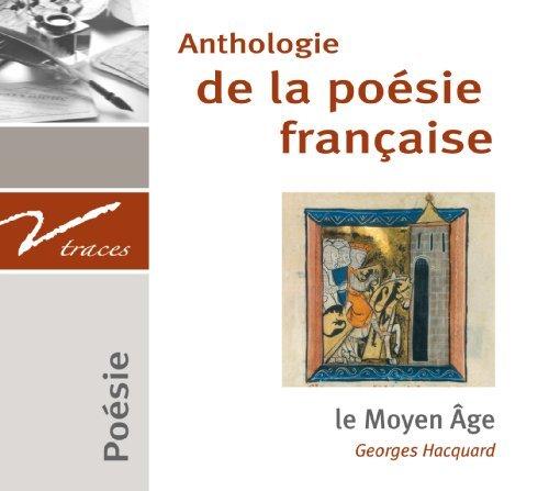 Anthologie de la poésie du Moyen Age  