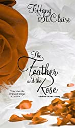 The Feather And The Rose (Part One of the Birds of Prey Series) (English Edition)