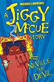 Neville The Devil (Jiggy McCue)