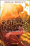 Outback Dreams. So weit die Liebe reicht: Roman (Die Outback-Sisters-Serie, Band 1)