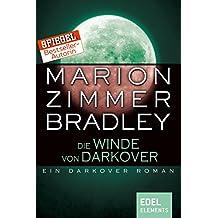 Die Winde von Darkover: Ein Darkover Roman (Darkover-Zyklus)