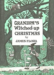 Grandpa's Witched Up Christmas by James Flora (1982-09-01)
