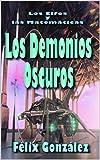 Los Elfos y las Matemáticas: Los Demonios Oscuros
