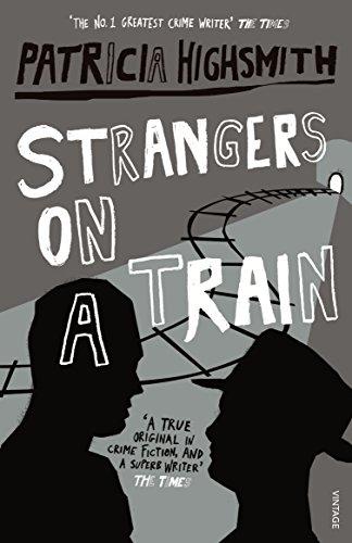 Strangers On A Train por Patricia Highsmith