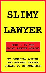 SLIMY LAWYER (SLIMY LAWYER SERIES Book 1) (English Edition)