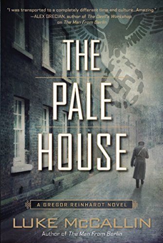 The Pale House A Gregor Reinhardt Novel Book 2 English Edition