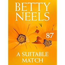 A Suitable Match (Mills & Boon M&B) (Betty Neels Collection, Book 87)