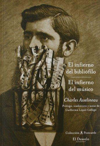 Infierno Del Bibliofilo/infierno Del Musico, El (Postscards (desvelo))