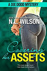 Covering Her Assets: A Dix Dodd Mystery (Dix Dodd Mysteries Book 4) (English Edition)