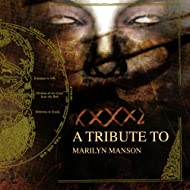 A Tribute To Marilyn Manson