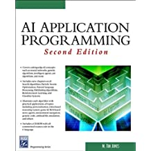 AI Application Programming (Charles River Media Programming)