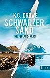 Schwarzer Sand: Neuseeland-Krimi (Neuseeland sehen und sterben, Band 1)