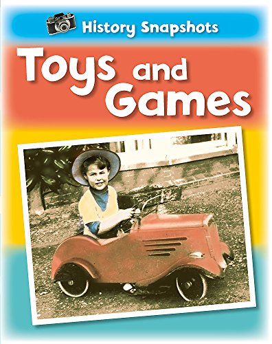 Toys and Games (History Snapshots)