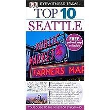 Top 10 Seattle (DK Eyewitness Travel Guide)