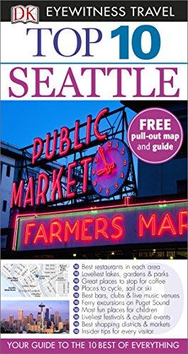 DK Eyewitness Top 10 Travel Guide. Seattle